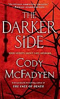 The Darker Side: A Thriller