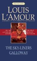 The Sky-liners & Galloway