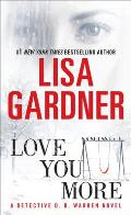 Love You More: A Detective D. D. Warren Novel (Detective D.D. Warren Novels) Cover