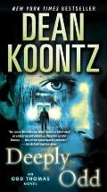 Deeply Odd: An Odd Thomas Novel (Odd Thomas)