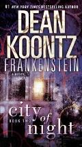City of Night: Dean Koontz's Frankenstein #02