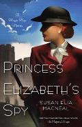Princess Elizabeth's Spy (Maggie Hope Mysteries)