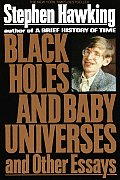 Black Holes and Baby Universes and Other Essays Cover