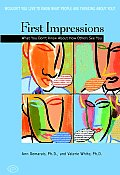 First Impressions What You Dont Know about How Others See You