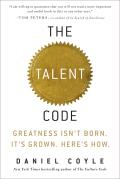 The Talent Code: Greatness Isn't Born. It's Grown. Here's How. Cover