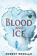 Blood & Ice