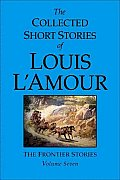Collected Short Stories of Louis LAmour Volume 7