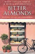 Bitter Almonds Recollections & Recipes from a Sicilian Girlhood