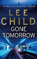 Gone Tomorrow: (Jack Reacher 13) Cover