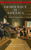 Democracy in America: The Complete and Unabridged Volumes I and II Cover