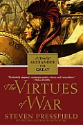 The Virtues of War: A Novel of Alexander the Great Cover