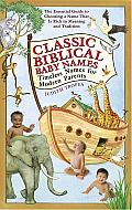 Classic Biblical Baby Names: Timeless Names for Modern Parents Cover