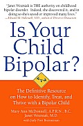 Is Your Child Bipolar?: The Definitive Resource on How to Identify, Treat, and Thrive with a Bipolar Child Cover