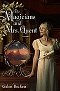 The Magicians and Mrs. Quent Cover