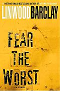 Fear the Worst: A Novel Cover
