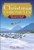 The Christmas Chronicles: The Legend of Santa Claus Cover