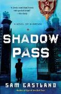 Shadow Pass: A Novel of Suspense Cover
