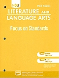 Holt Literature and Language Arts: Focus on Standards, First Course