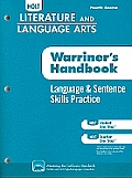 Holt Literature & Language Arts: Language & Sentence Skills Practice, Fourth Course: Support for Warriner's Handbook