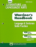 Holt Literature & Language Arts: Language & Sentence Skills Practice, Sixth Course: Support for Warriner's Handbook
