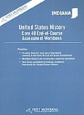 Indiana, United States History Core 40 End-Of-Course Assessment Workbook