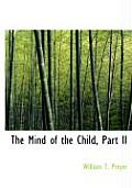 The Mind of the Child, Part II