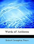 Words of Anthems (Large Print)