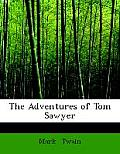 The Adventures of Tom Sawyer (Large Print)