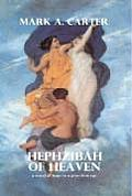 Hephzibah of Heaven - A Novel of Hope in a Graceless Age