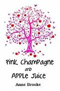 Pink Champagne and Apple Juice