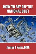 How to Pay Off the National Debt (Large Print)