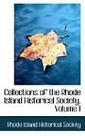 Collections Of The Rhode Island Historical Society, Volume I by Rhode Island Historical Society