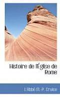 Histoire de L' Glise de Rome