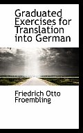 Graduated Exercises for Translation Into German