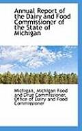 Annual Report Of The Dairy & Food Commissioner Of The State Of Michigan by Michigan