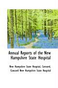 Annual Reports Of The New Hampshire State Hospital by New Hampshire State Hospital