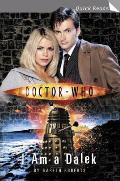 Doctor Who I Am A Dalek