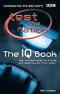 Test the Nation The IQ Book Your Complete Guide to IQ Tests & Boosting Your Brain Power
