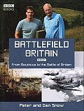 Battlefield Britain: From Boudicca to the Battle of Britain