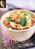 Simple Thai Cookery Step by Step to Everyones Favourite Thai Recipes