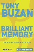 Buzan Bites: Brilliant Memory: Unlock the Power of Your Mind