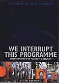 We Interrupt This Programme