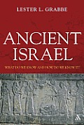 Ancient Israel: What Do We Know and How Do We Know It? (T&t Clark)