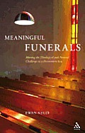 Meaningful Funerals: Meeting the Theological and Pastoral Challenge in a Postmodern Era