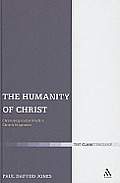 The Humanity of Christ: Christology in Karl Barth's Church Dogmatics