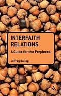 Interfaith Relations: A Guide for the Perplexed