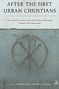 After the First Urban Christians: The Social-Scientific Study of Pauline Christianity Twenty-Five Years Later Cover