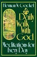 Daily Walk With God Meditations For Ever
