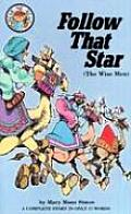 Follow That Star: Matthew 2:1-11: The Visit of the Wise Men (Hear Me Read Series)