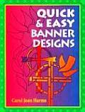 Quick & Easy Banner Designs